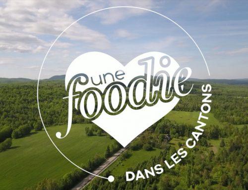 Une Foodie dans les Cantons – Tourisme Cantons-de-l'est